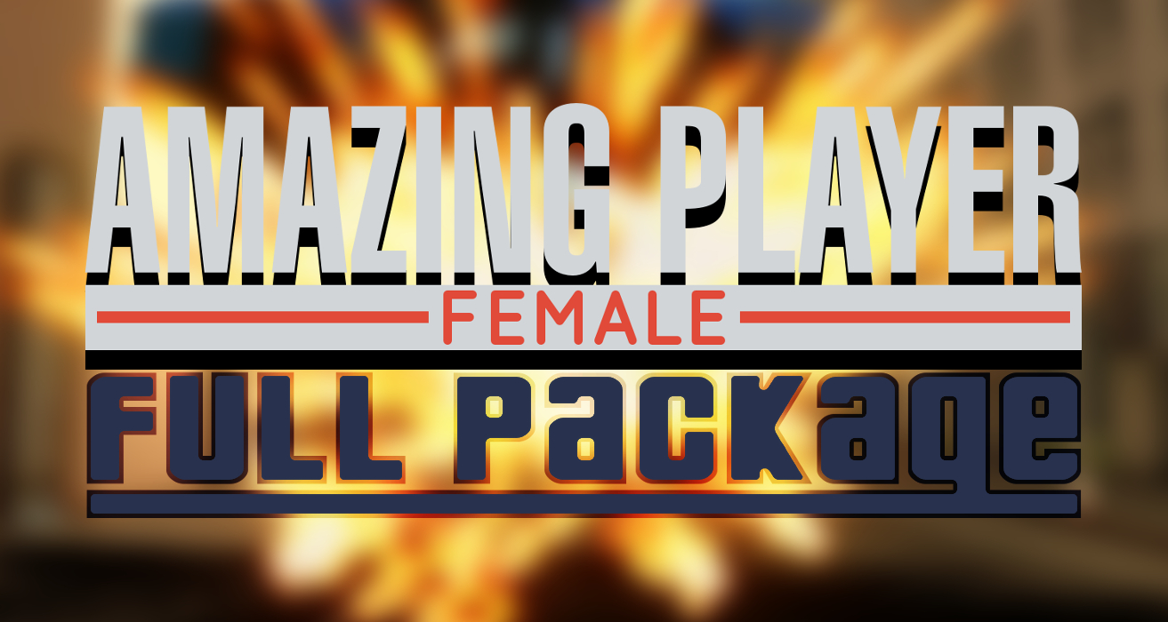 Amazing Player: Female [FULL PACKAGE]